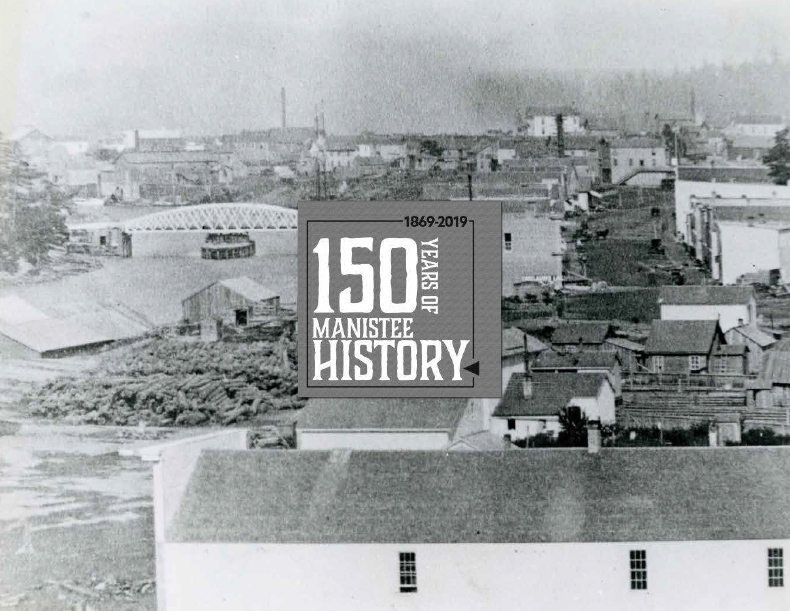 The city of Manistee turns 150